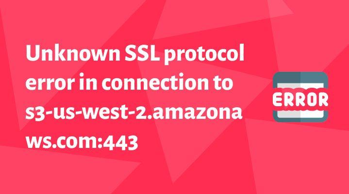Ошибка Joomla 3.8: Unknown SSL protocol error in connection to s3-us-west-2.amazonaws.com:443